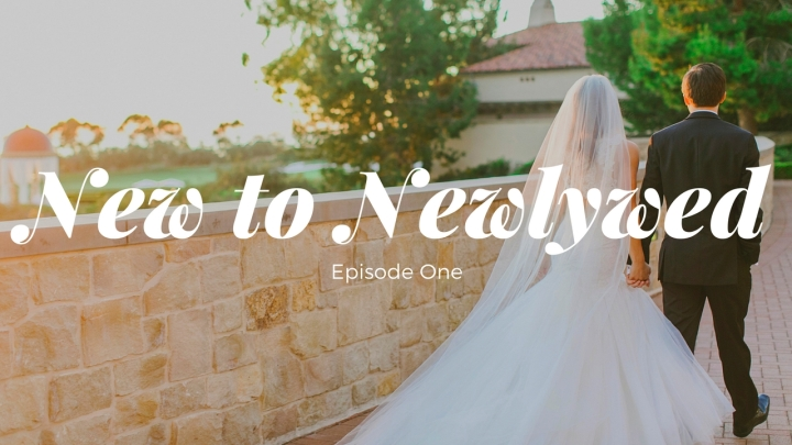 New to Newlywed // Do I Even Know You?