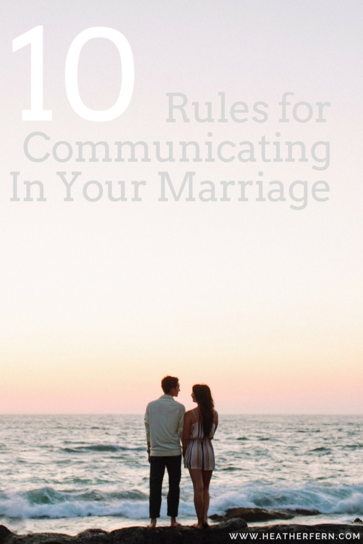 10 Rules For Communicating With Your Spouse